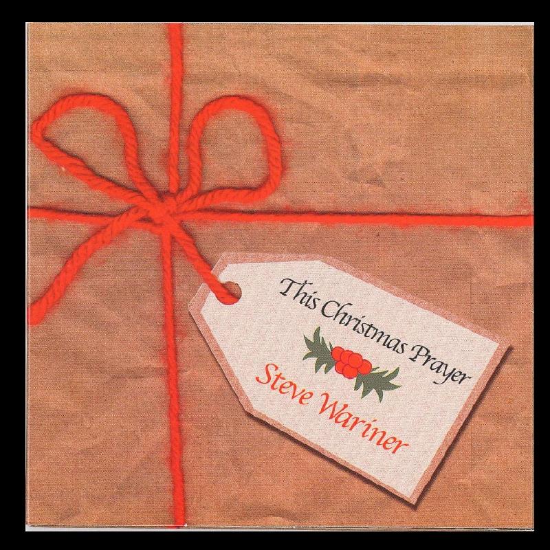 Steve Wariner Single CD- This Christmas Prayer