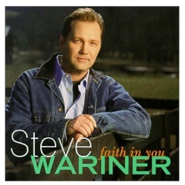 Steve Wariner CD- Faith In You