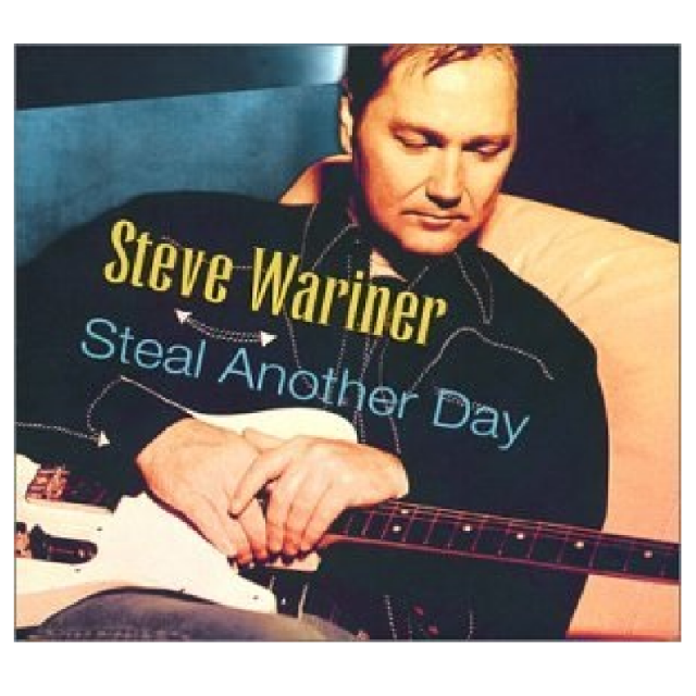 Steve Wariner CD- Steal Another Day